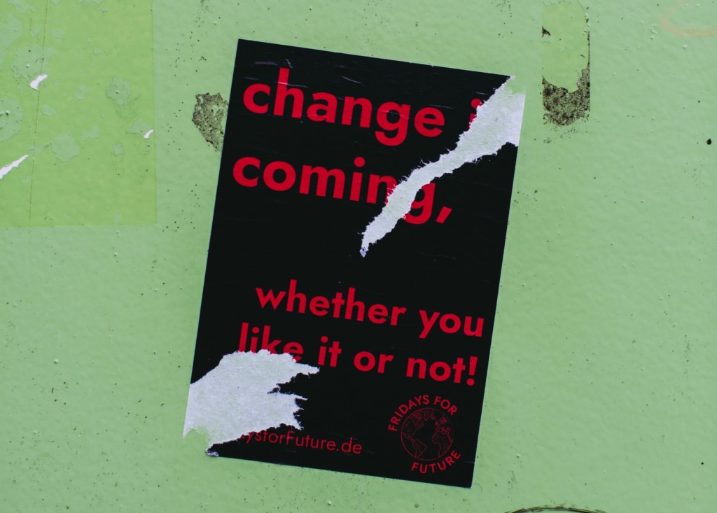 change is coming poster